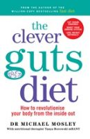 Clever Guts Diet, The